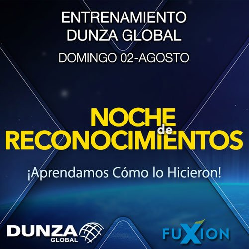 2015.08.02 - Noche de Reconocimentos - Julio - DunzaGlobal.com