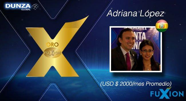 Adriana López - Bolivia - Oro - DunzaGlobal - FuXion - DunzaGlobal.com