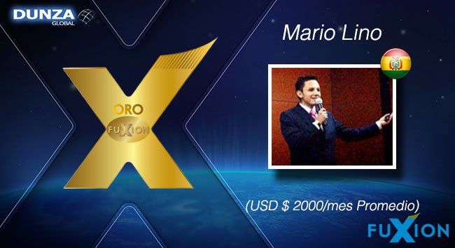 Mario Lino - Bolivia - Oro - DunzaGlobal - FuXion - DunzaGlobal.com